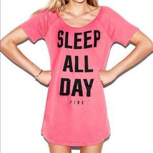 "PINK ""Sleep all day"" sleep shirt"